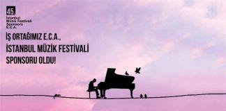 45. istanbul müzik festivali sponsoru e.c.a.