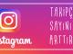 Instagram'da Takipçi Sayısı Nasıl Arttırılır?
