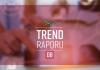 egegen Trend Raporu 08 / Mayıs 2018